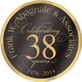 Frank Abagnale & Associates - Celebrating 37 years. 1976 - 2013